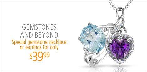 Gemstones and Beyond