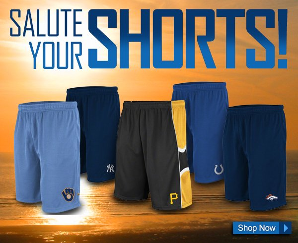 Salute Your Shorts. Shop Now.