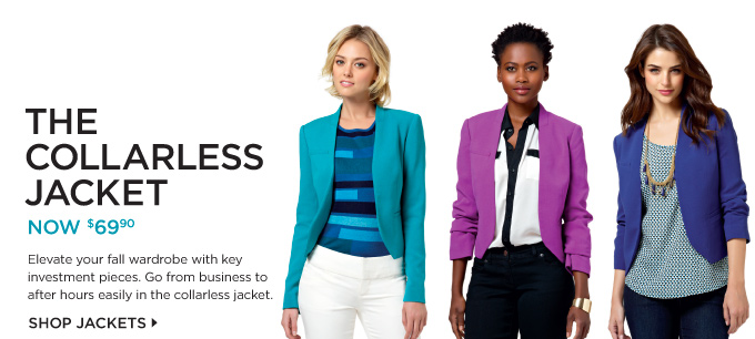 THE COLLARLESS JACKET NOW $69.90