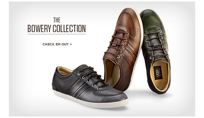 The Bowery Collection. CHECK EM OUT >