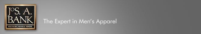 Jos. A. Bank - The Expert in Men's Apparel