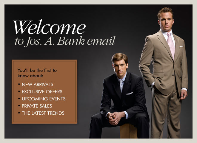 Welcome to Jos. A. Bank email
