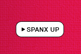 SPANX UP