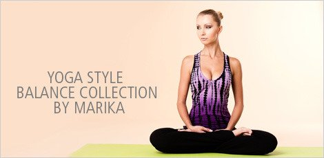Yoga Style - Balance Collection by Marika
