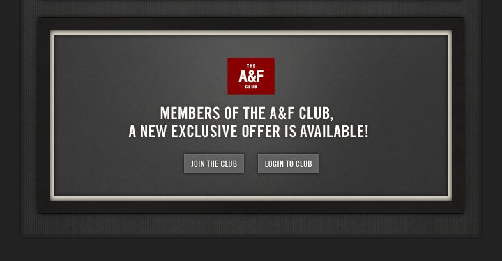 THE A&F CLUB MEMBERS OF THE 