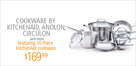 Cookware by KitchenAid, Anlon, Circulon and more