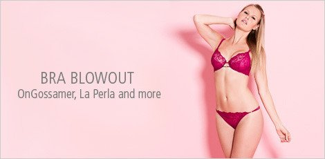 Bra Blowout