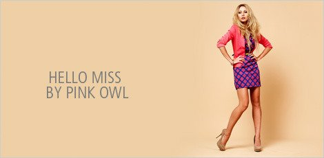 Hello Miss by Pink Owl for Ladies