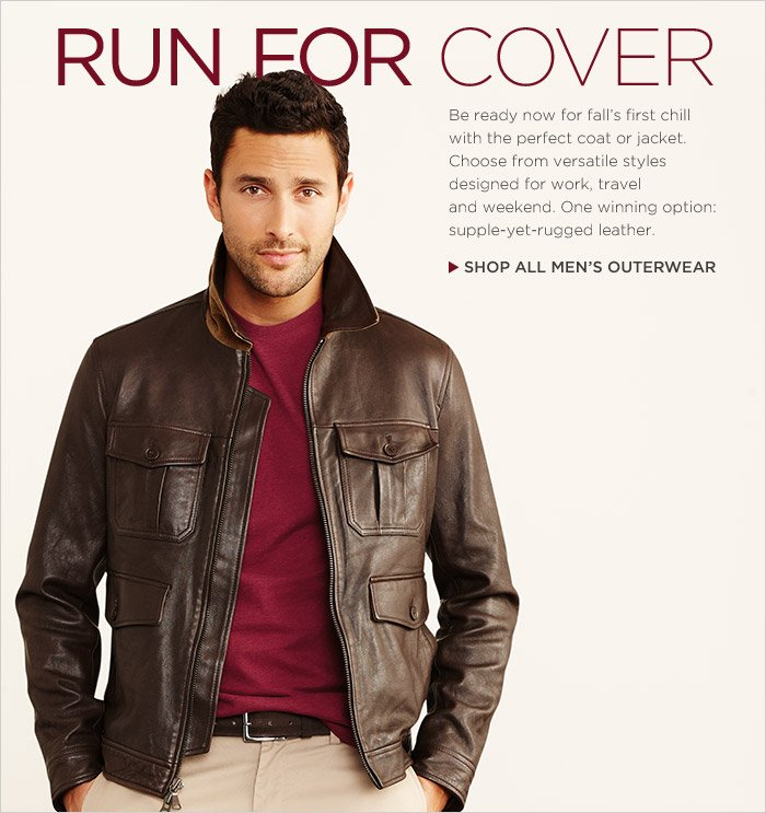 RUN FOR COVER | SHOP ALL MEN'S OUTERWEAR