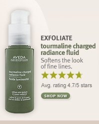 EXFOLIATE tourmaline charged radiance fluid. shop now.