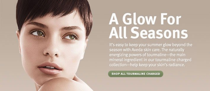 A Glow For All Seasons. Shop all Tourmaline Charged.