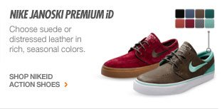 nike janoski premium id | Choose suede or distressed leather in rich, seasonal colors. | SHOP NIKEiD ACTION SHOES >
