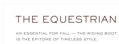THE EQUESTRIAN AN ESSENTIAL FOR FALL-THE RIDING BOOT IS THE EPITOME OF TIMELESS STYLE.