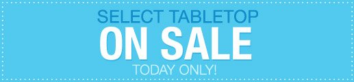 Select Tabletop On Sale