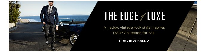 The Edge of Luxe - An edgy, vintage rock style inspires UGG Collection for fall - Preview Fall