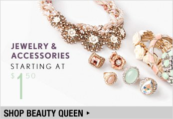 Jewelry and Accessories Starting at $1.50 - Shop Now
