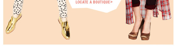 LOCATE A BOUTIQUE