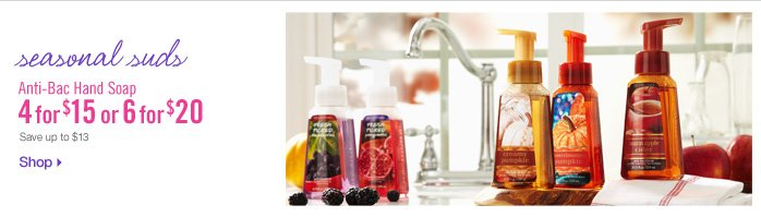 Anti–Bac Hand Soap – 4 for $14 or 6 for $20