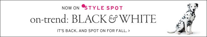 now on Style Spot on-trend: Black & White