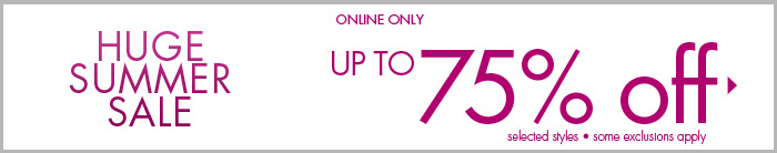 HUGE SUMMER SALE - Up to 75% off Online Only