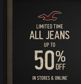 LIMITED TIME ALL JEANS UP TO 