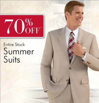 70% OFF* Entire Stock Summer Suits