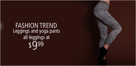 Fashion Trend Leggings and Yoga pants