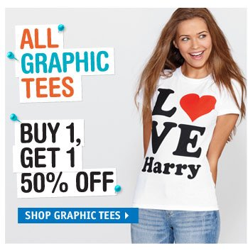 GRAPHIC TEES BUY 1, GET 1 50% 
