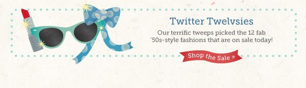 Twitter Twelvsies: Shop the Sale