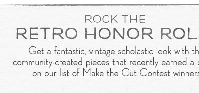 Rock the Retro Honor Roll!