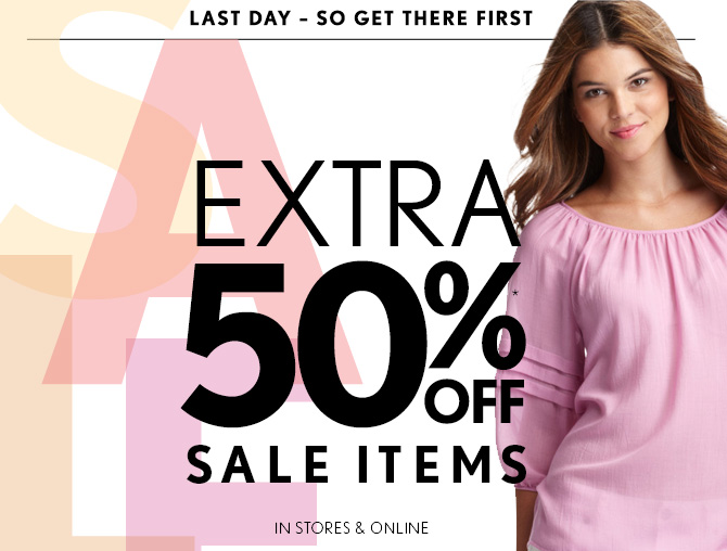 LAST DAY–SO GET THERE FIRST