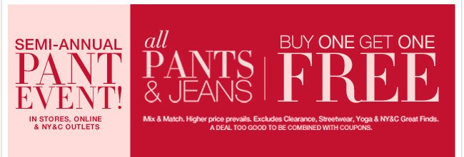 Shop all Pants & Jeans Buy One Get One FREE!