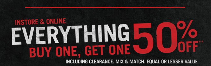 EVERYTHING BOGO 50% OFF!