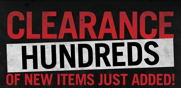 CLEARANCE - HUNDREDS OF NEW ITEMS JUST ADDED!