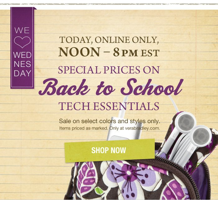 Shop We Love Wednesday tech styles today until 8 pm EST at verabradley.com