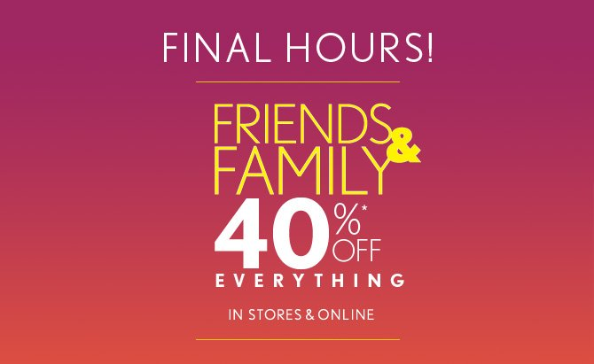 FINAL HOURS!