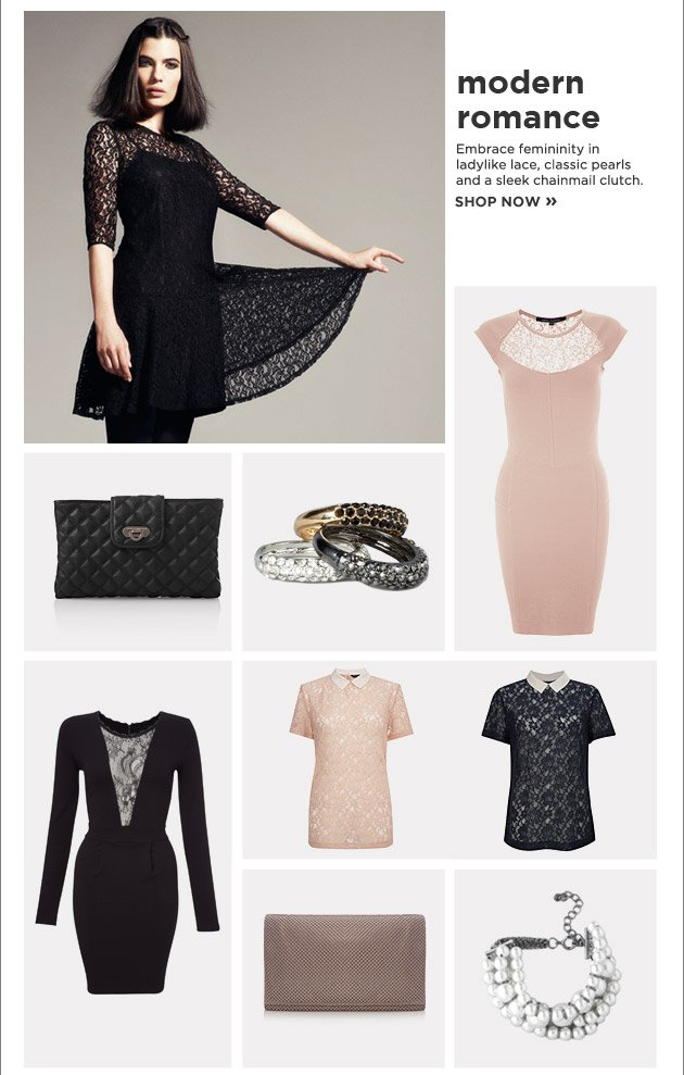 Modern Romance. Embrace femininity in ladylike lace, classic pearls and sleek chainmail clutch