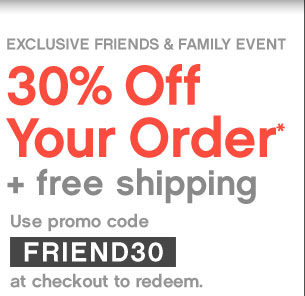 EXCLUSIVE FRIENDS AND FAMILY EVENT