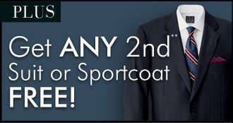 Get ANY 2nd** Suit or Sportcoat FREE!
