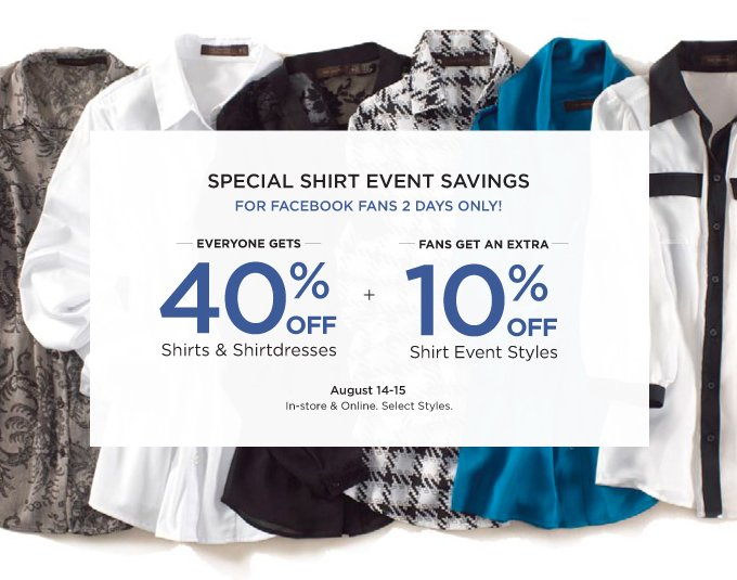 SPECIAL SHIRT EVENT SAVINGS FOR FACEBOOK FANS 2 DAYS ONLY!