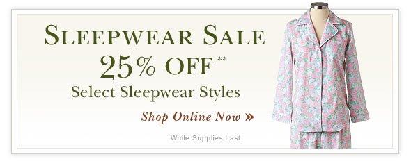 50% OFF Select Sleepwear Styles.