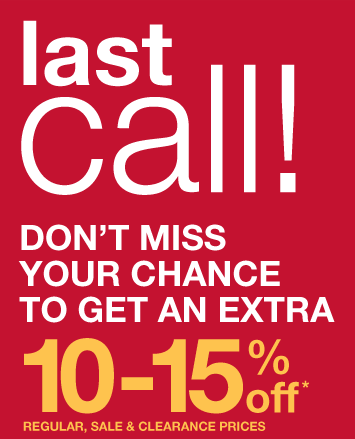 Don't miss your chance to get an extra 10-15% off*