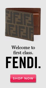 Fendi. Shop Now.