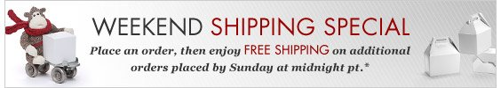 Weekend shipping special!
