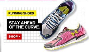 RUNNING SHOES - STAY AHEAD OF THE CURVE. SHOP