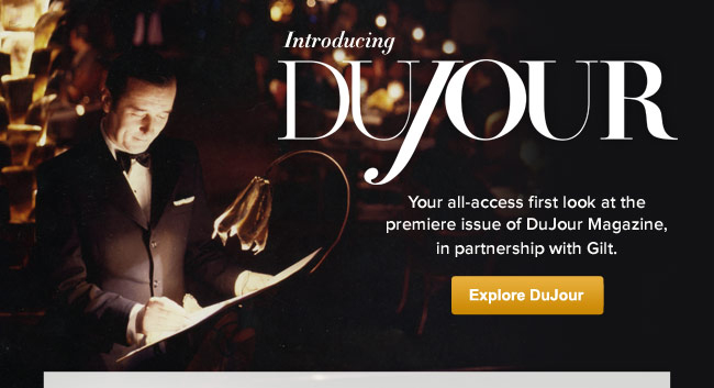 Introducing DuJour in partnership with Gilt