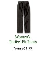 Women's Perfect Fit Pants, from $39.95
