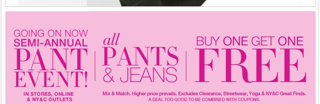 All Pants & Jeans are B1G1 Free during our Pant Event
