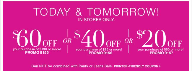 Use this in-store coupon on weekend and lounge wear!  Shop Now