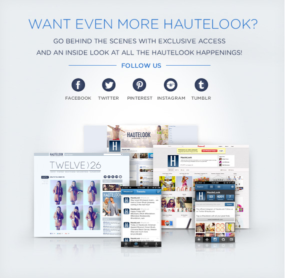 Want Even More HauteLook?